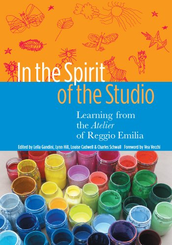 In the Spirit of the Studio Learning from the Atelier of Reggio Emilia  2005 edition cover