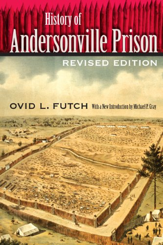 History of Andersonville Prison   2011 (Revised) edition cover
