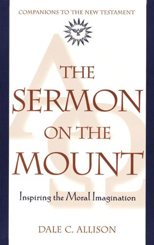 Sermon on the Mount Inspiring the Moral Imagination N/A edition cover