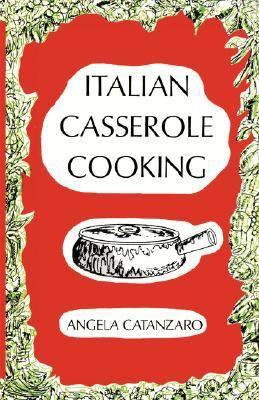 Italian Casserole Cooking   2007 9780871401915 Front Cover