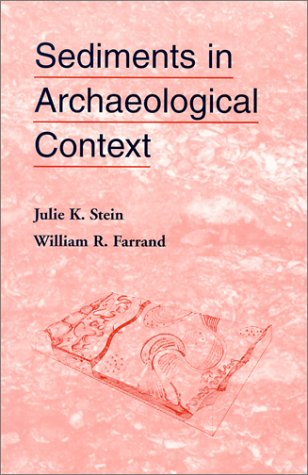 Sediments in Archaeological Context   2001 9780874806915 Front Cover