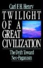 Twilight of a Great Civilization The Drift Toward Neo-Paganism  1988 edition cover