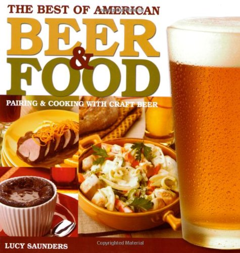 Best of American Beer and Food Pairing and Cooking with Craft Beer  2007 edition cover