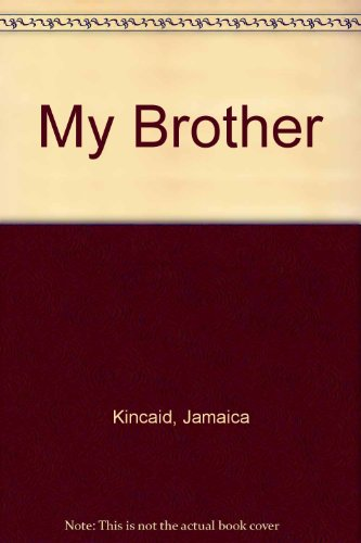 MY BROTHER 1st 9780965270915 Front Cover