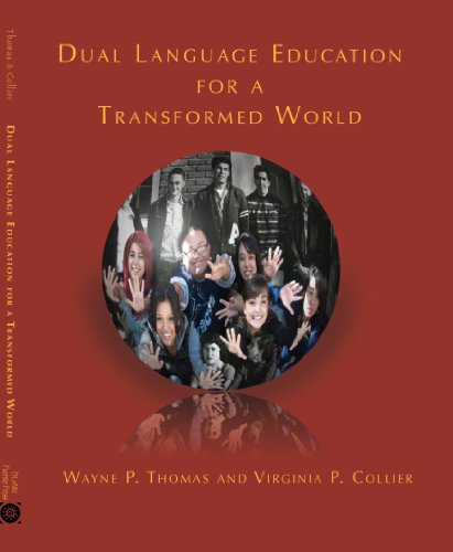 Dual Language Education for a Transformed World   2012 edition cover