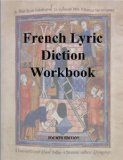 French Lyric Diction Workbook, 4th Edition, Student Manual  4th 2014 edition cover