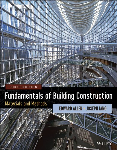 Fundamentals of Building Construction: Materials and Methods 6th 2014 9781118138915 Front Cover