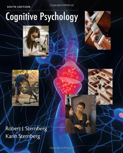 Cognitive Psychology  6th 2012 9781133313915 Front Cover