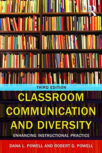 Classroom Communication and Diversity Enhancing Instructional Practice 3rd 2016 (Revised) 9781138897915 Front Cover