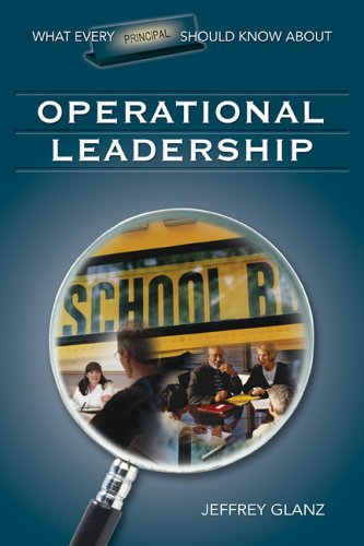 What Every Principal Should Know about Operational Leadership   2006 edition cover