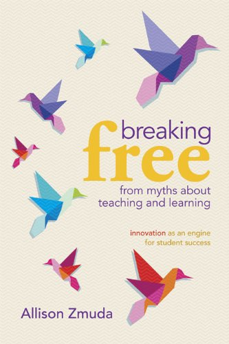 Breaking Free from Myths about Teaching and Learning Innovation as an Engine for Student Success  2010 edition cover