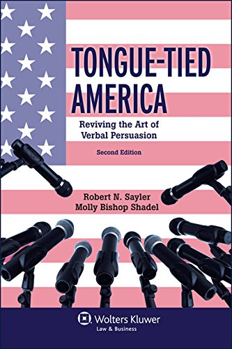 Tongue - Tied America Reviving the Art of Verbal Persuasion 2nd 2014 edition cover