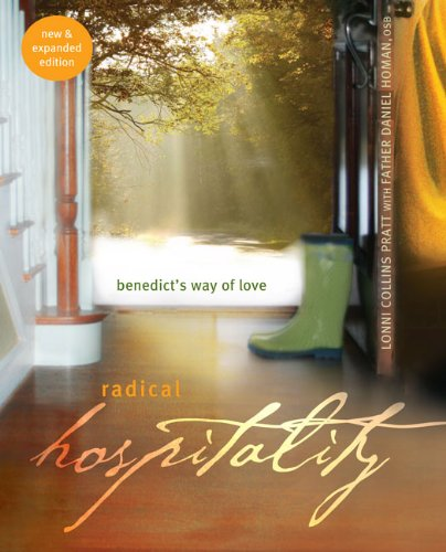 Radical Hospitality Benedict's Way of Love 2nd 2011 edition cover