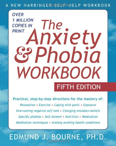 Anxiety and Phobia  5th 2010 (Revised) edition cover