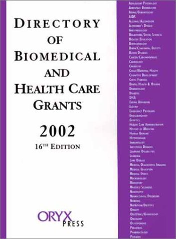 Directory of Biomedical and Health Care Grants 2002  16th 2002 edition cover