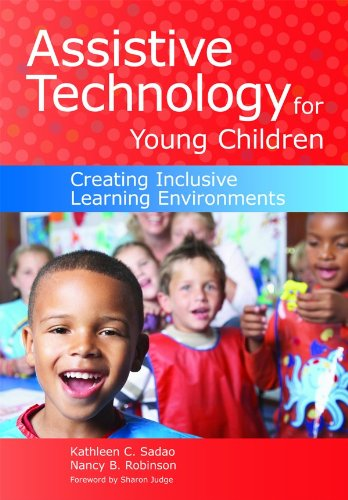Assistive Technology for Young Children Creating Inclusive Learning Environments  2010 9781598570915 Front Cover