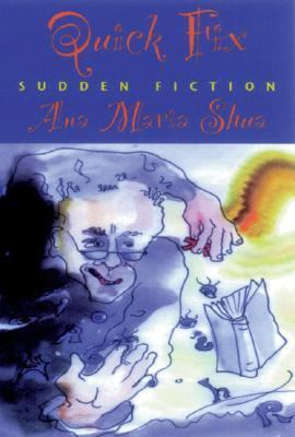 Quick Fix Sudden Fiction N/A edition cover