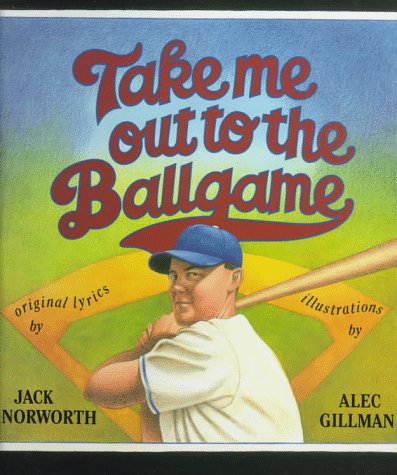 Take Me Out to the Ballgame  N/A 9780027359916 Front Cover