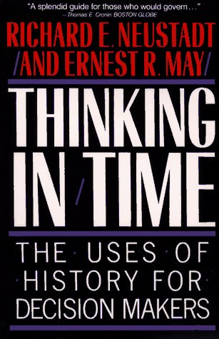 Thinking in Time The Uses of History for Decision Makers  1988 edition cover