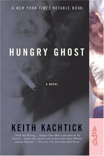 Hungry Ghost A Novel N/A 9780060523916 Front Cover