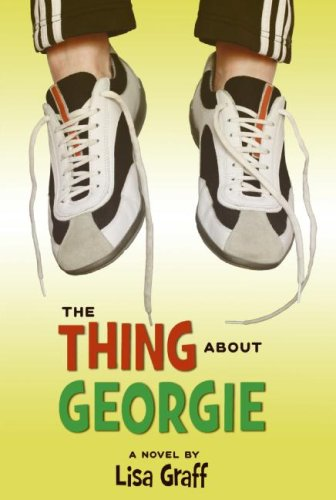Thing about Georgie  N/A 9780060875916 Front Cover