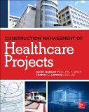Construction Management of Healthcare Projects   2014 9780071781916 Front Cover