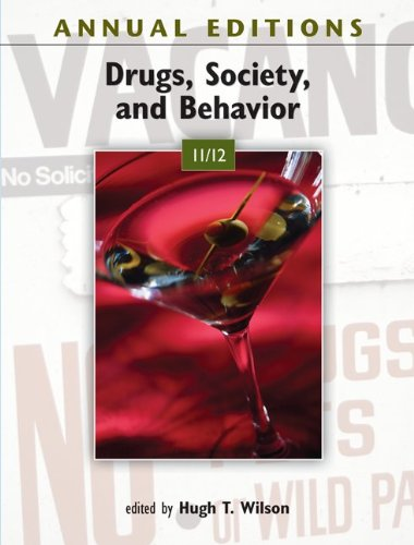 Annual Editions: Drugs, Society, and Behavior 11/12  26th 2012 9780078050916 Front Cover
