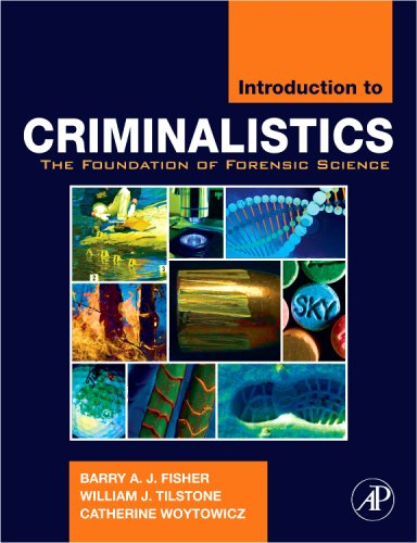 Introduction to Criminalistics The Foundation of Forensic Science  2009 9780120885916 Front Cover