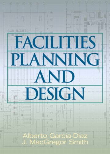 Facilities Planning and Design   2008 edition cover