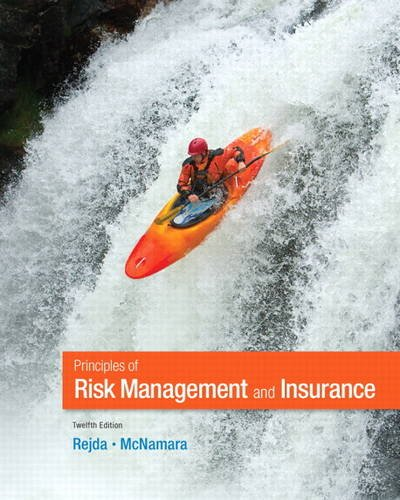 Principles of Risk Management and Insurance  12th 2014 9780132992916 Front Cover
