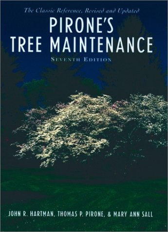 Pirone's Tree Maintenance  7th 2000 (Revised) edition cover