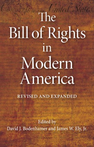 Bill of Rights in Modern America  2nd 2008 (Revised) edition cover