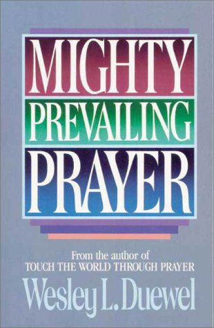 Mighty Prevailing Prayer   1990 edition cover