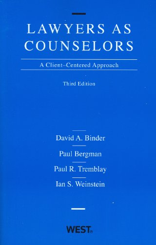 Lawyers as Counselors, A Client-Centered Approach  3rd 2012 (Revised) edition cover