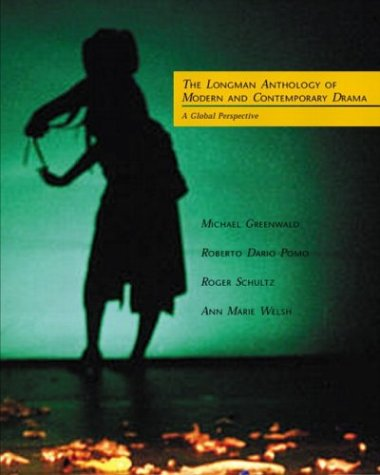 Longman Anthology of Modern and Contemporary Drama A Global Perspective  2004 edition cover
