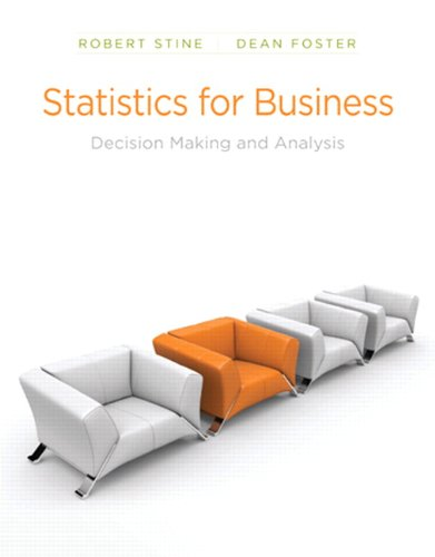 Statistics for Business Decision Making and Analysis  2011 9780321123916 Front Cover