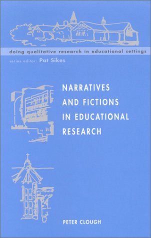 Narratives and Fictions in Educational Research   2002 9780335207916 Front Cover