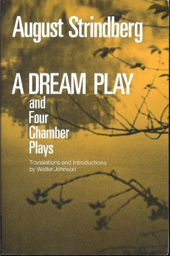 Dream Play and Four Chamber Plays  Reprint edition cover