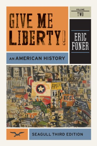 Give Me Liberty! An American History, Seagull 3rd 2012 9780393911916 Front Cover