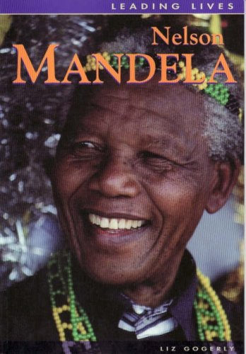 Leading Lives: Nelson Mandela (Leading Lives) N/A edition cover