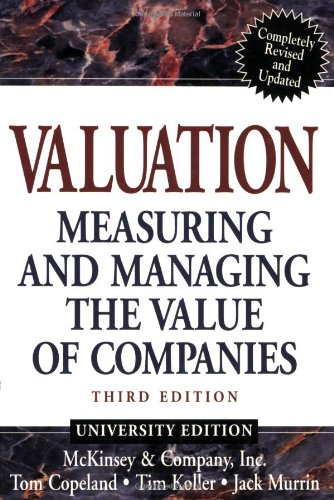 Valuation, University Edition Measuring and Managing the Value of Companies 3rd 2000 9780471361916 Front Cover