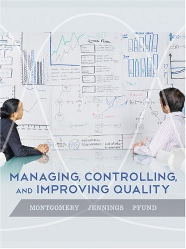 Managing, Controlling, and Improving Quality   2011 edition cover