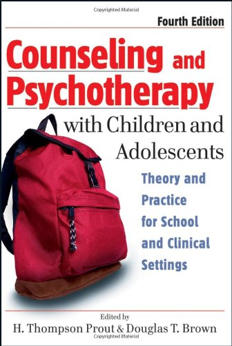 Counseling and Psychotherapy with Children and Adolescents Theory and Practice for School and Clinical Settings 4th 2007 (Revised) edition cover