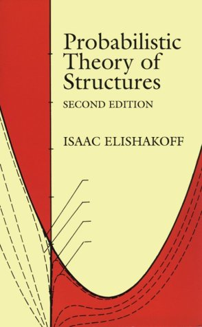 Probabilistic Theory of Structures   1999 (Unabridged) 9780486406916 Front Cover