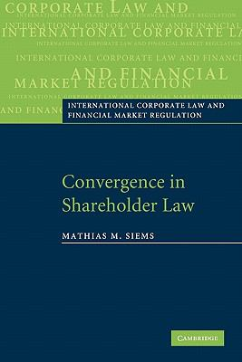 Convergence in Shareholder Law   2010 9780521187916 Front Cover