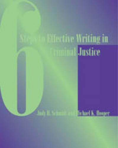 6 Steps to Effective Writing in Criminal Justice   2003 9780534172916 Front Cover