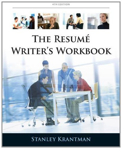 Resume Writer's Workbook Marketing Yourself Throughout the Job Search Process 4th 2013 9780538497916 Front Cover