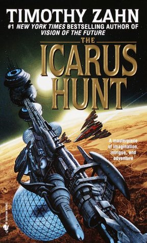 Icarus Hunt A Novel  1999 9780553573916 Front Cover