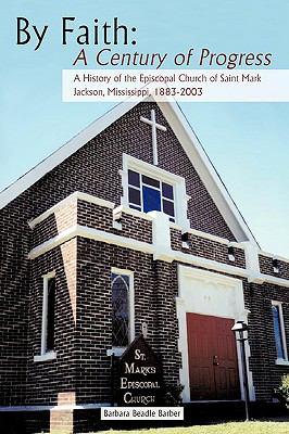By Faith A Century of Progress  2009 edition cover
