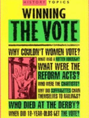 Winning the Vote (History Topics) N/A edition cover